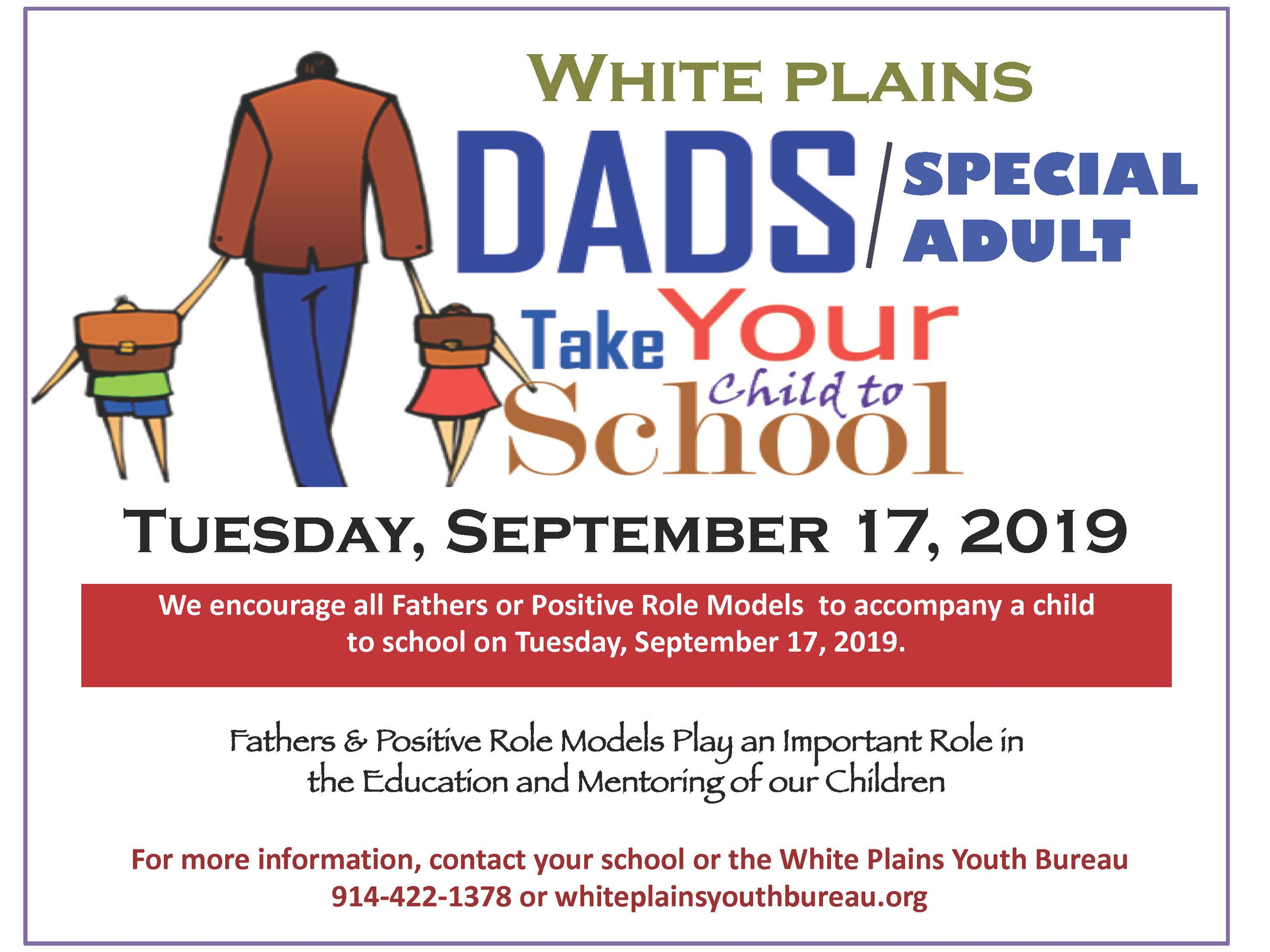 Dads or Special Adults Take your Child to School Dya