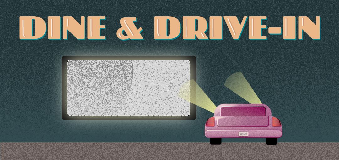 Dine and Drive In