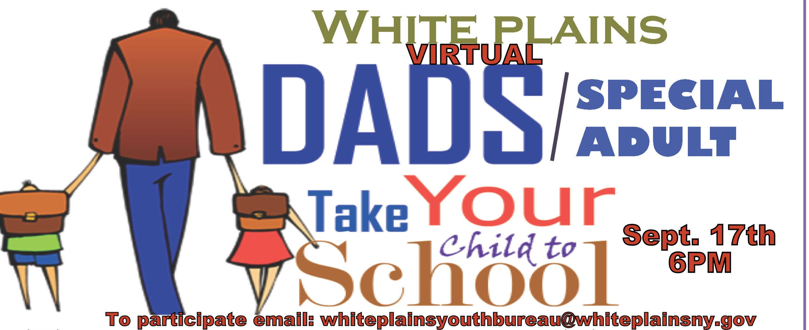 2020 Dad takes your child to school day including participation email