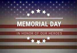 Memorial Day Honor Our Heroes